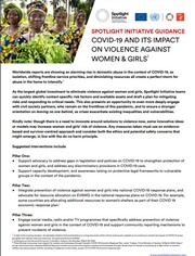 SPOTLIGHT INITIATIVE GUIDANCE COVID-19 AND ITS IMPACT ON VIOLENCE AGAINST WOMEN & GIRLS